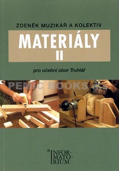 Materiály 2 pro učební obor trulář