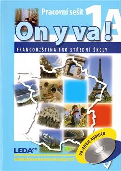 On y va! 1 (pracovní sešit 1A + 1B)