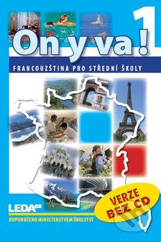 On y va! 1: učebnice (verze bez CD). 2009. 223 s