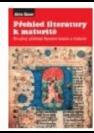 Přehled literatury, stručný přehled literární teorie a historie pro maturanty