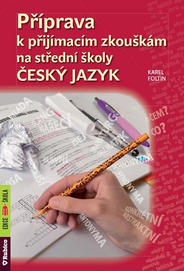 Příprava k přijímacím zkouškám na střední školy ČESKÝ JAZYK - Náhled učebnice