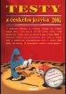 Testy z českého jazyka 2005