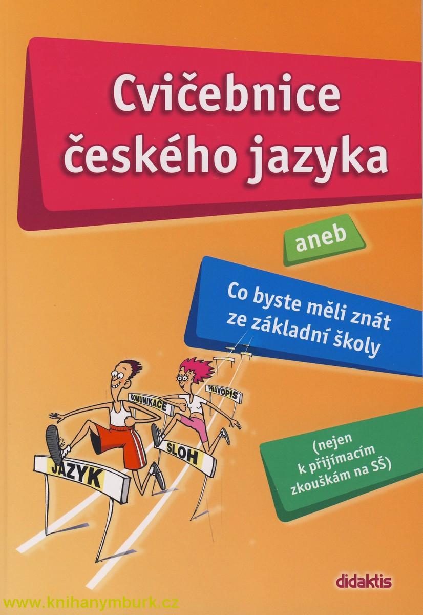 Cvičebnice českého jazyka aneb Co byste měli znát ze základní školy.