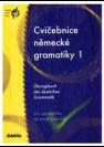 Cvičebnice německé gramatiky 1 -- Pro začatečníky až mírně pokročilé - Náhled učebnice