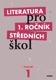 Literatura pro 1. ročník středních škol - pracovní sešit - Náhled učebnice