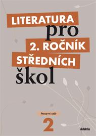 Literatura pro 2. ročník středních škol - pracovní sešit