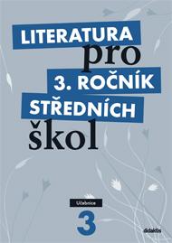 Literatura pro 3. ročník středních škol.
