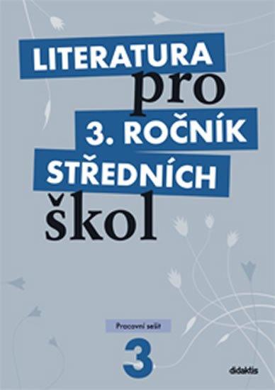 Literatura pro 3. ročník středních škol - pracovní sešit
