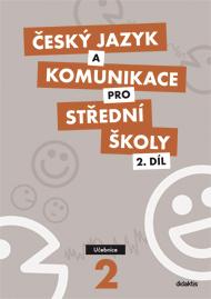 Český jazyk a komunikace pro střední školy, 2. díl (učebnice)