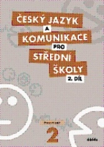 Český jazyk a komunikace pro střední školy, 2. díl (pracovní sešit)
