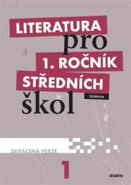 Literatura pro 1. ročník středních škol (zkrácená verze)