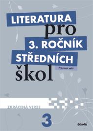 Literatura pro 3. ročník středních škol - pracovní sešit (zkrácená verze)
