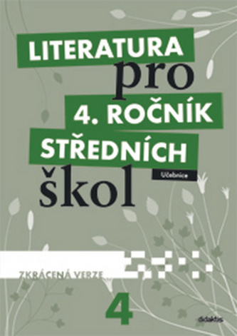 Literatura pro 4. ročník středních škol (zkrácená verze)