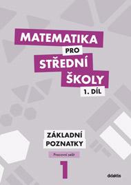 Matematika pro střední školy: pracovní sešit. 2012. 184 s - Náhled učebnice