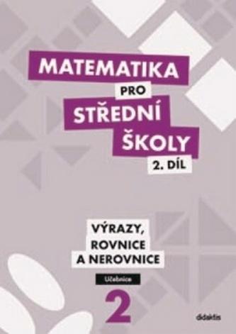 Matematika pro SŠ – 2. díl (učebnice)