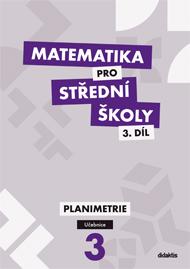 Matematika pro střední školy, 3. díl: Planimetrie (učebnice)