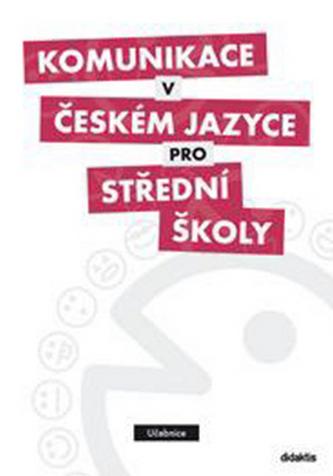 Komunikace v českém jayce pro střední školy