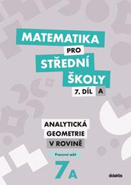 Matematika pro střední školy, 7. díl A: Analytická geometrie v rovině (pracovní sešit) - Náhled učebnice