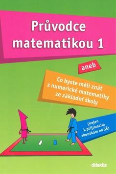 Průvodce matematikou 1 - Náhled učebnice