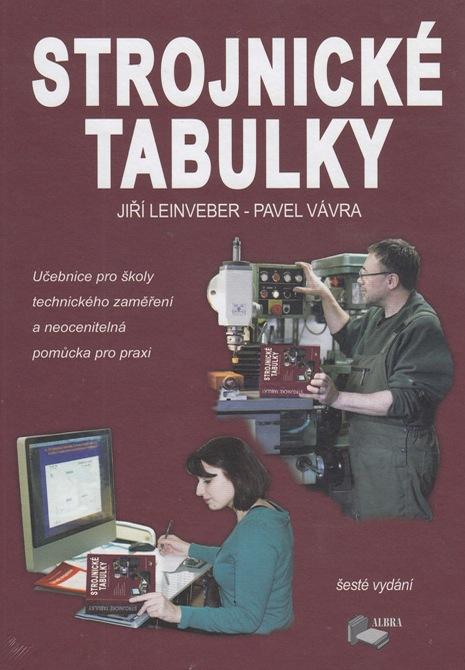 Strojnické tabulky - Jiří Leinveber, Pavel Vávra