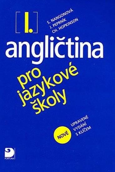 Angličtina pro jazykové školy I. (učebnice s klíčem)