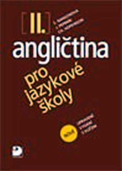 Angličtina pro jazykové školy: II. 2008. 390 s - Náhled učebnice
