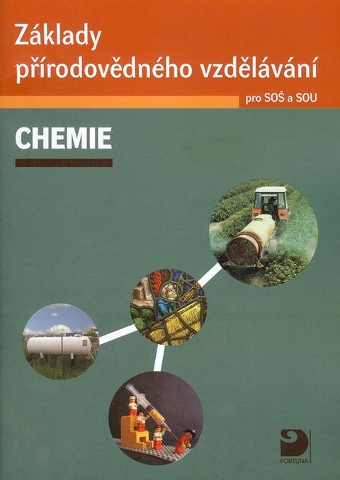 Chemie, základy přírodovědného vzdělávání pro SOŠ a SOU