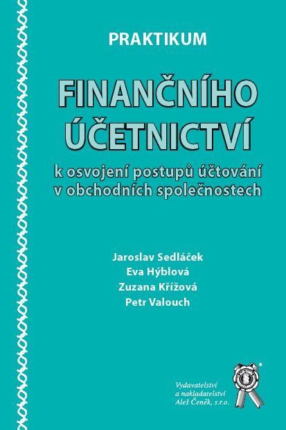 Praktikum finančního účetnictví k osvojení postupů účtování v obchodních společnostech