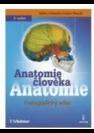 Anatomie člověka, fotografický atlas systematické a topografické anatomie : 6. vydání