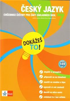 Dokážeš to! Český jazyk 7. Cvičebnice z češtiny pro žáky základních škol.