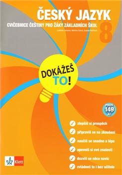 Dokážeš to! Český jazyk 8. Cvičebnice z češtiny pro žáky základních škol.