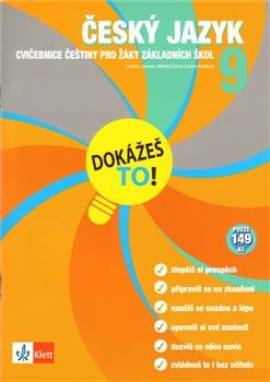 Dokážeš to! Český jazyk 9. Cvičebnice z češtiny pro žáky základních škol.