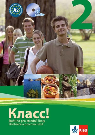 Klass 2! Ruština pro střední školy Učebnice a pracovní sešit + CD