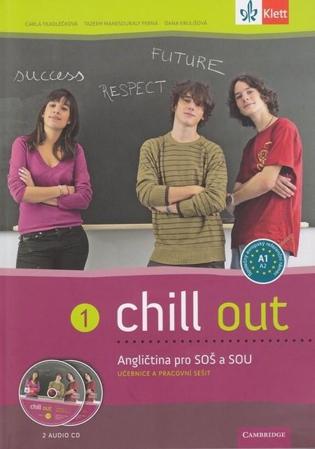 UČEBNICE ANGLIČTINY Chill out 1 Angličtina pro SOŠ a SOU s 2 AUDIO CD
