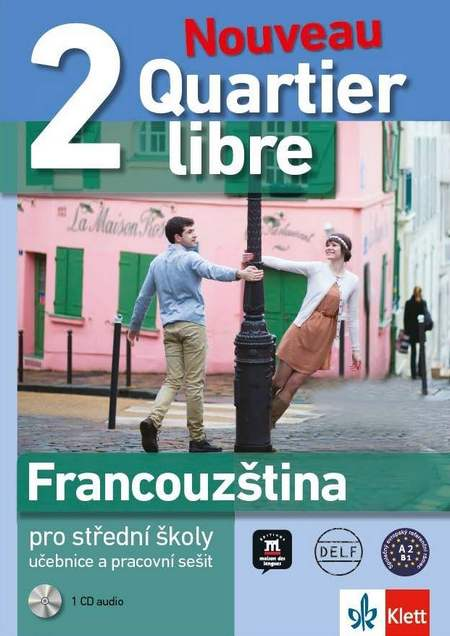 Quartier libre Nouveau 2: Učebnice s pracovním sešitem + CD
