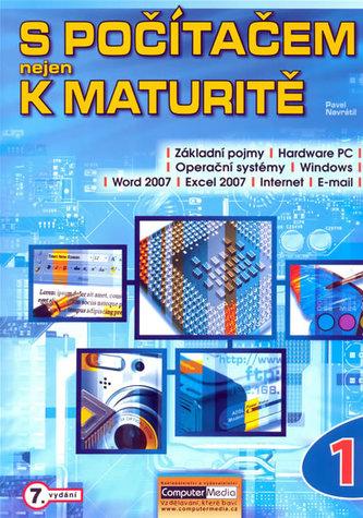 S počítačem nejen k maturitě-1.díl-7.vyd
