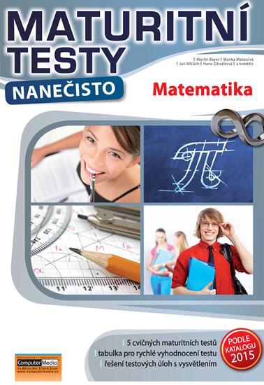 Maturitní testy nanečisto - MATEMATIK