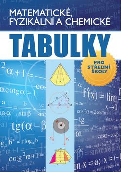 Matematické, fyzikální a chemické tabulky, pro střední školy
