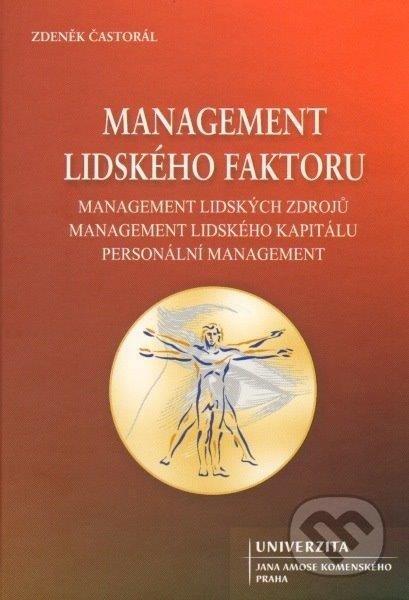 Management lidského faktoru, management lidských zdrojů, management lidského kapitálu, personální menegement