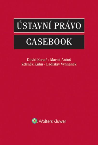 Ústavní právo: Casebook