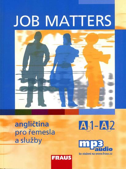 Job matters - Angličtina pro řemesla a služby