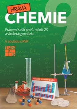 Hravá chemie 9 Pracovní sešit