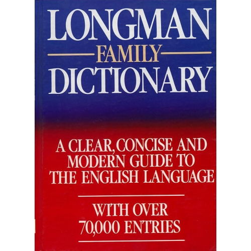 Longman Family Dictionary, A Clear, Concise and Modern Guide to the English Language - Náhled učebnice