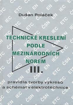 Technické kreslení podle mezinárodních norem 3, Pravidla tvorby výkresů a schémat v elektrotechnice