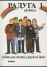 Raduga 1, učebnice : ruština pro střední a jazykové školy