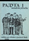 Raduga 1 - metodická příručka, Ruština pro střední a jazykové školy + pracovní sešit