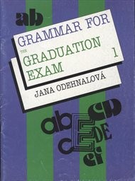 Grammar for the Graduation Exam 1 - Náhled učebnice
