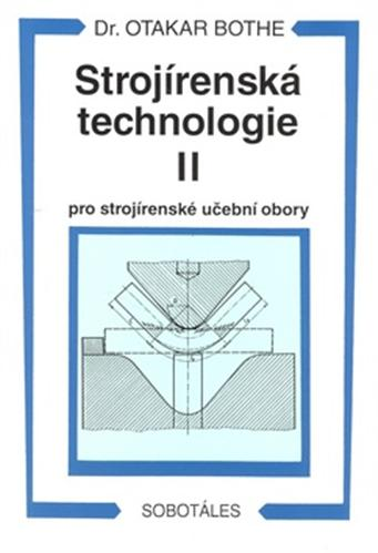 Strojírenská technologie II, pro strojírenské učební obory