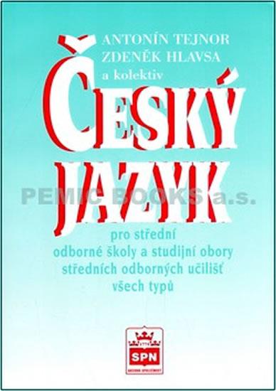 Český jazyk pro SOŠ a studijní obory SOU všech typů.