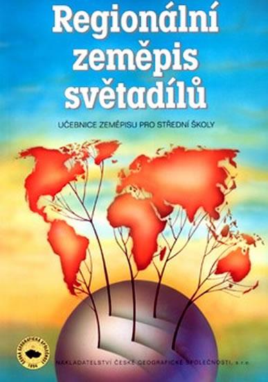 Regionální zeměpis světadílů, učebnice zeměpisu pro střední školy - Náhled učebnice